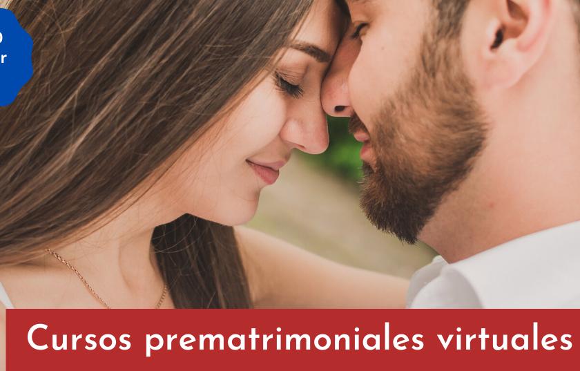 Inscripciones abiertas para el curso prematrimonial virtual de septiembre